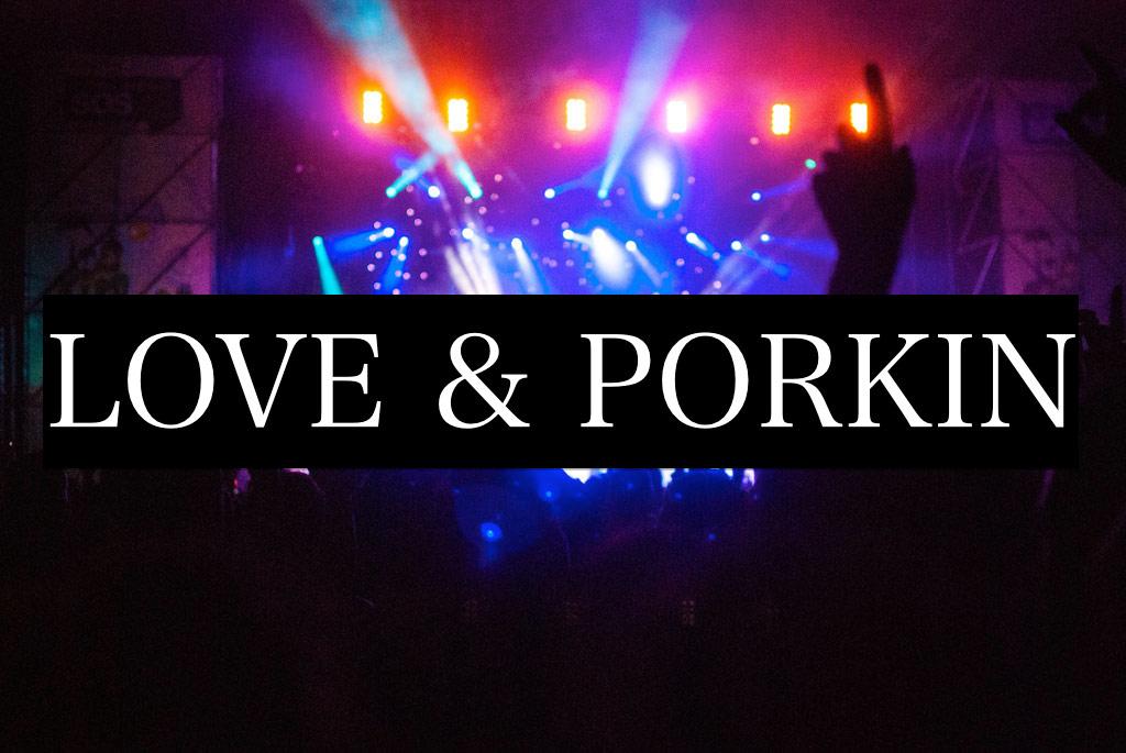 LOVE&PORKIN セットリスト