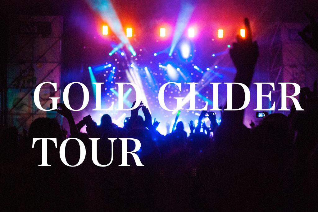 GOLD GLIDER TOUR セットリスト